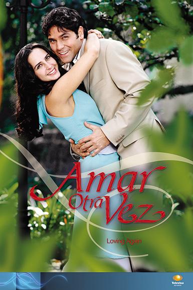 poster telenovela amar otra vez