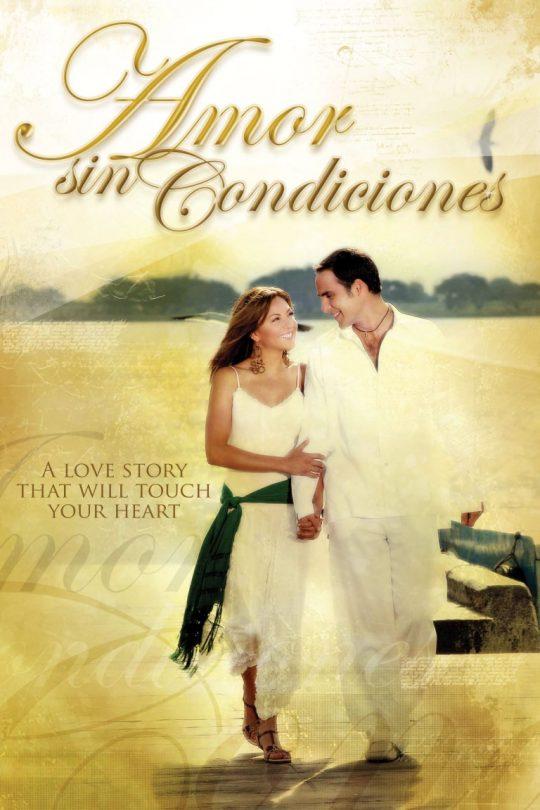 amor sin condiciones poster
