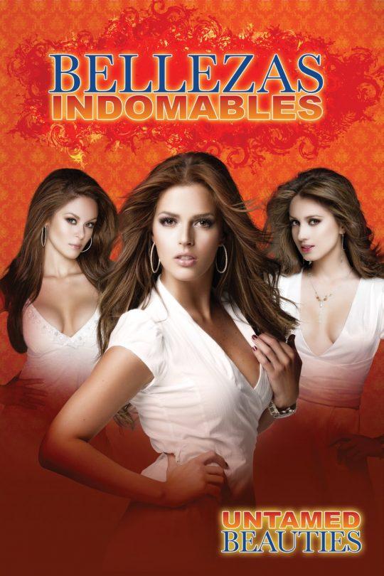 poster telenovela bellezas indomables