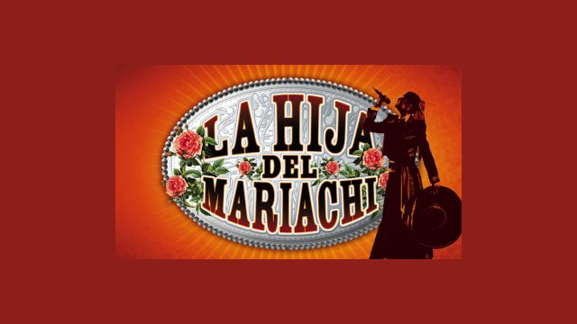 La hija del mariachi en Galavisión