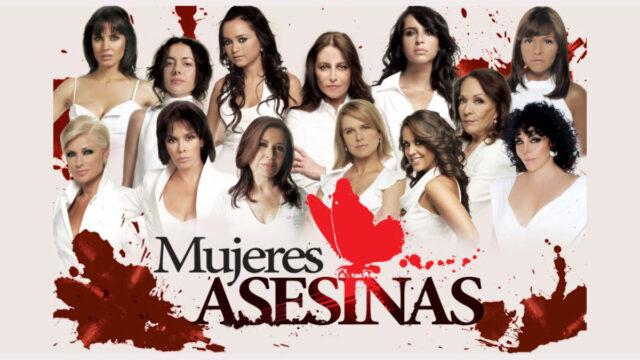 Mujeres Asesinas en Canal 5 y AXN