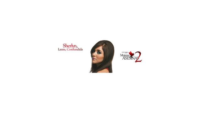 Mujeres Asesinas: 02×03 Laura, Confundida (Sherlyn)