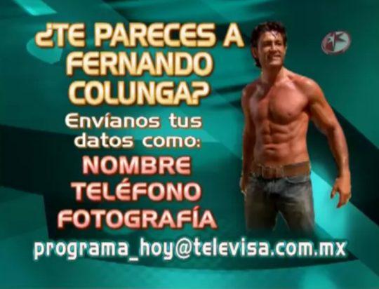 El programa Hoy en busca del doble de Fernando Colunga