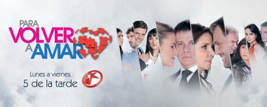 Conoce la historia – sinopsis de la telenovela Para volver a amar