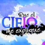 telenovela que el cielo me explique