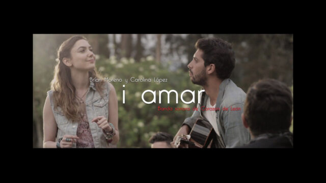 Carolina López y Brian Moreno – i amar (canción de Corazón de León)