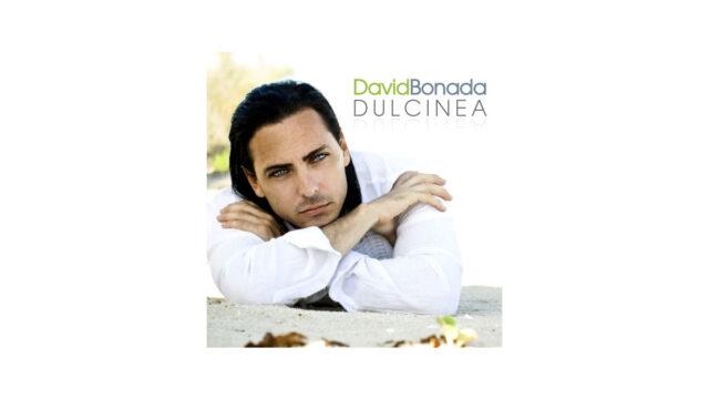 David Bonada – Dulcinea (Por fin triunfó el amor)