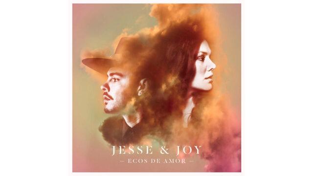 Jesse & Joy – Ecos de Amor