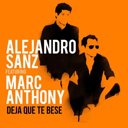 Alejandro Sanz y Marc Anthony – Deja que te bese