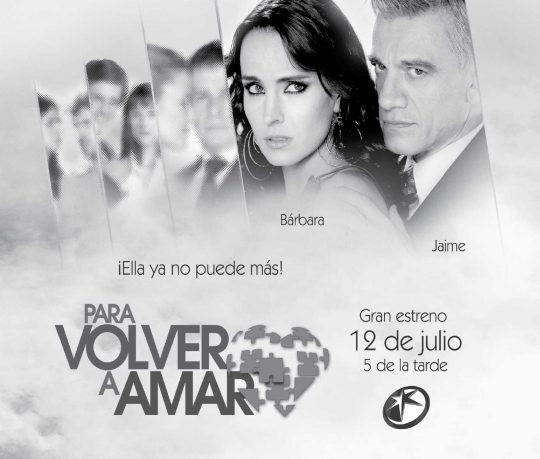 Poster de la telenovela Para volver a amar: Alejandra Barros y Juan Carlos Barreto