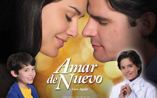 Elenco de la telenovela Amar de nuevo (Telemundo)