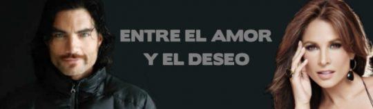 Hoy el estreno de la telenovela Entre el amor y el deseo