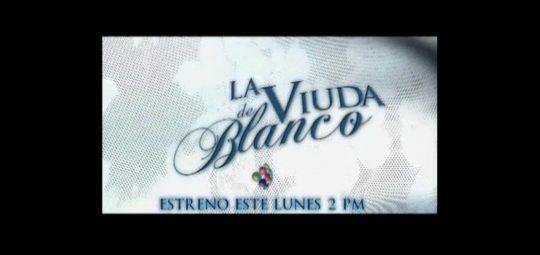 Galavisión estrena la telenovela La viuda de blanco