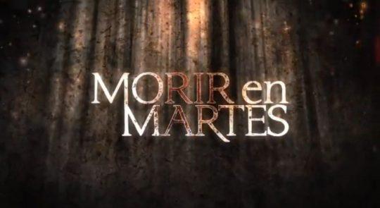 Trailer de la serie Morir en martes