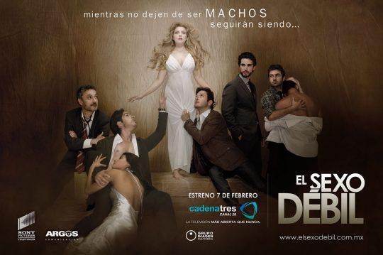 Posters de la teleserie El Sexo Débil
