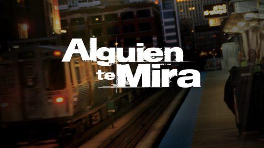 Galavisión estrena la telenovela Alguien te mira