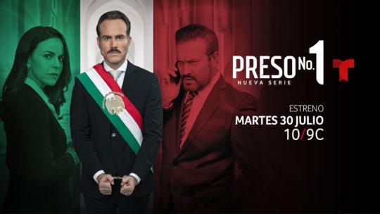 """Preso No. 1"" – estreno 30 de julio por Telemundo"