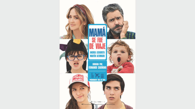 Película Mamá se fue de viaje, con Andrea Legarreta