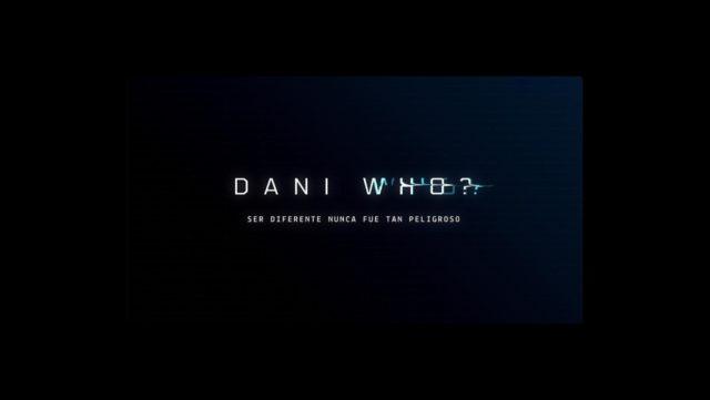 Serie Dani Who?