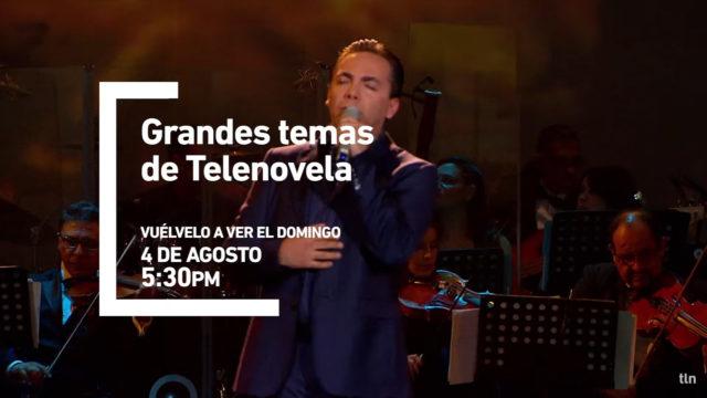 "tlnovelas transmite el especial ""Grandes Temas de Telenovelas"""