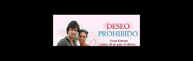 Promocional de la telenovela Deseo Prohibido