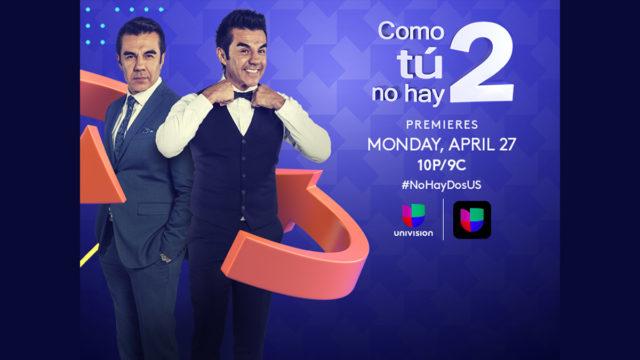 """Univision estrena la comedia romántica """"Como Tú No Hay 2"""""""