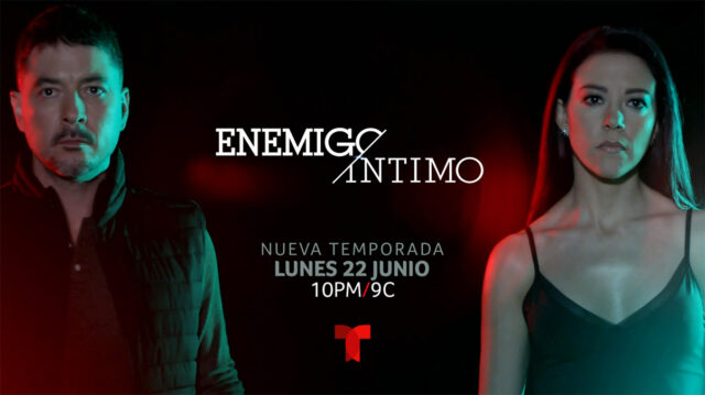 "Estreno segunda temporada ""Enemigo Intimo"""